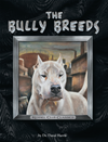 The Bully Breeds: