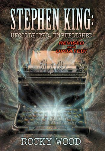 Stephen King: Uncollected, Unpublished By: