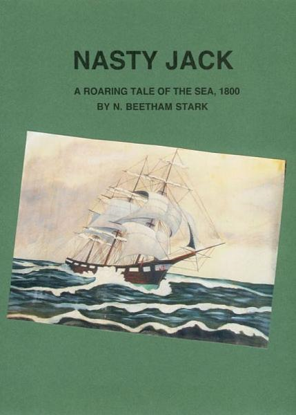 Nasty Jack: A Roaring Tale of the Sea, 1800