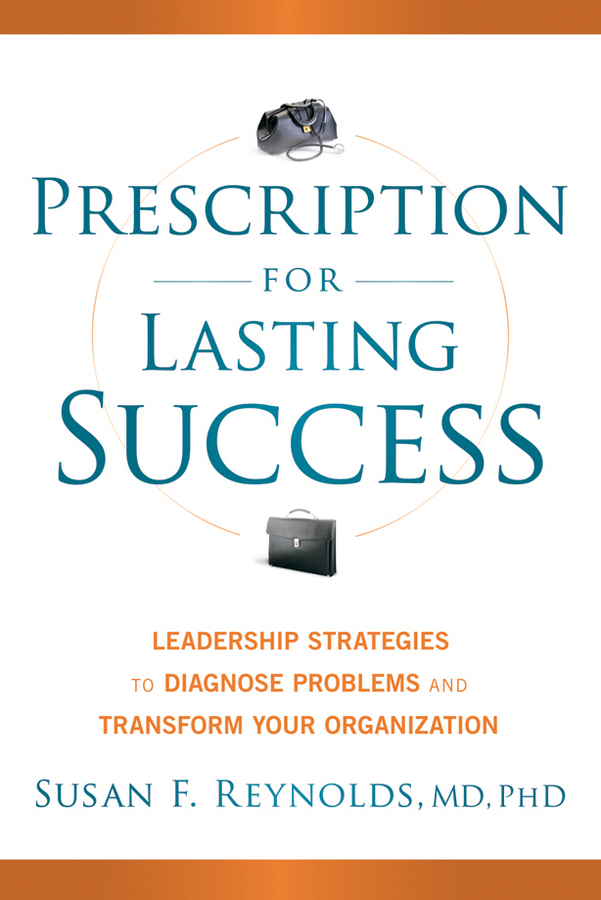 Prescription for Lasting Success