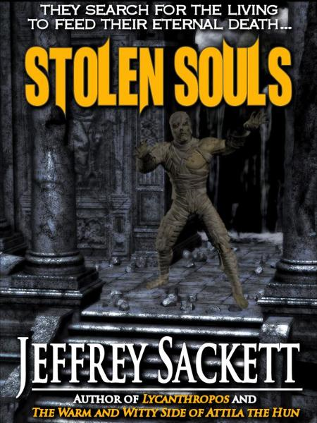 Stolen Souls By: Jeffrey Sackett