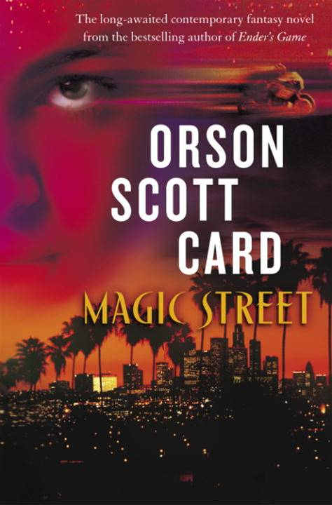 Magic Street By: Orson Scott Card