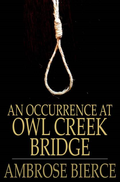 Cover Image: An Occurrence At Owl Creek Bridge