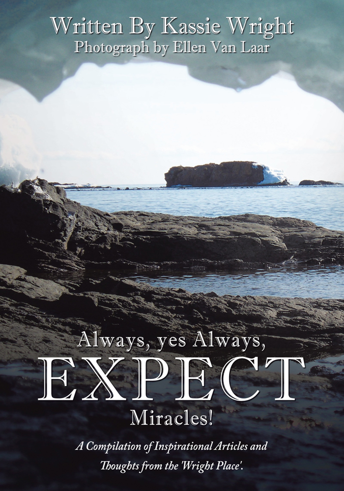 Always, yes Always, EXPECT Miracles!