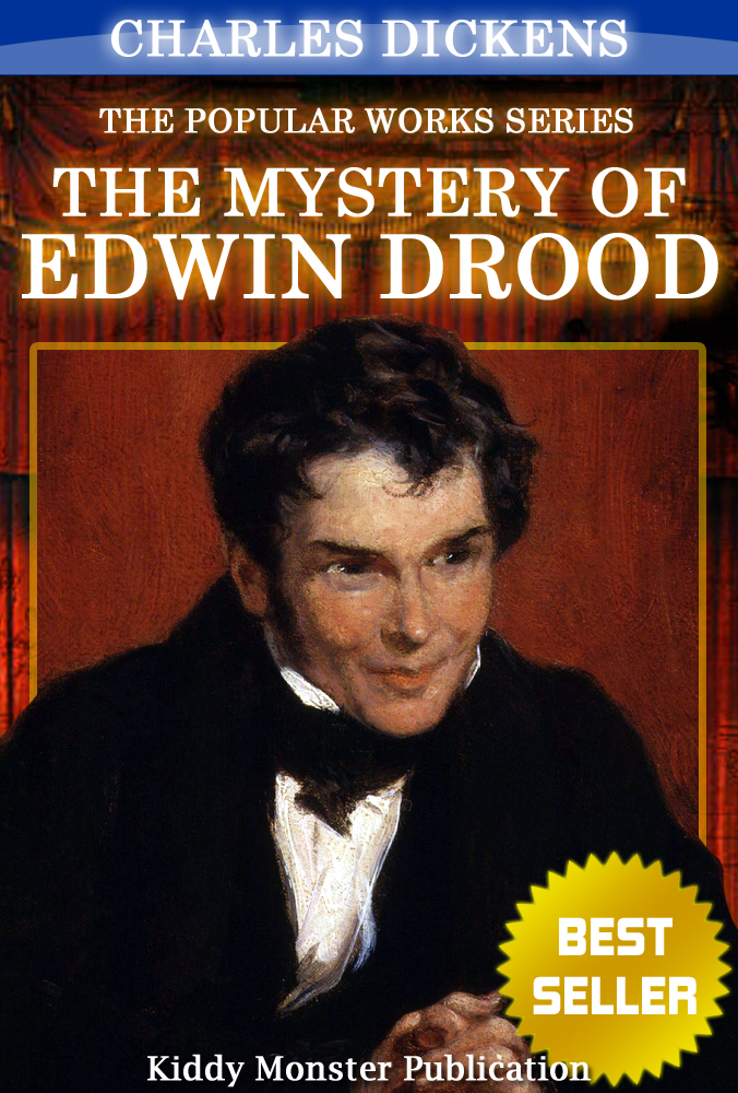 Charles Dickens - The Mystery of Edwin Drood By Charles Dickens