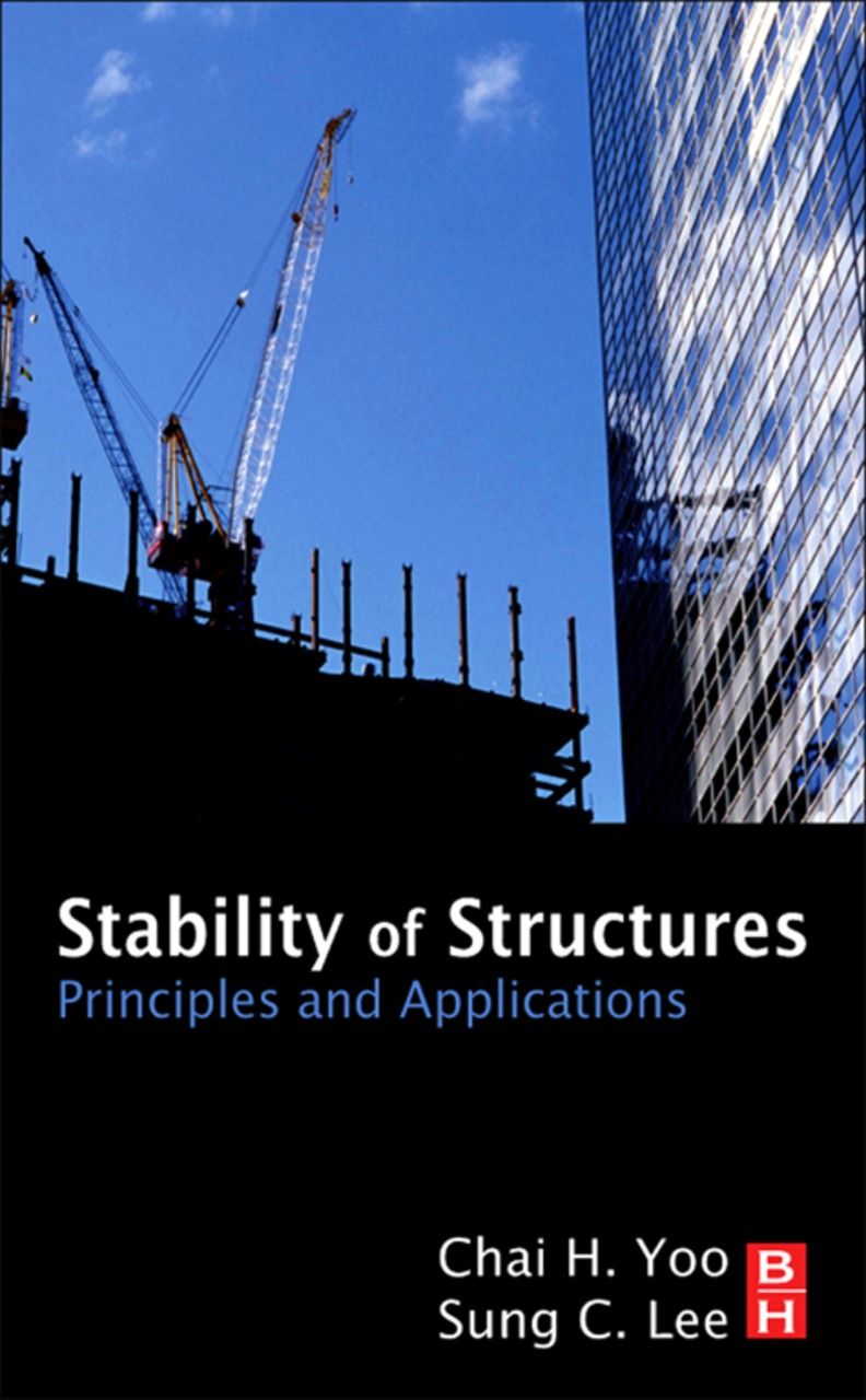 Stability of Structures Principles and Applications