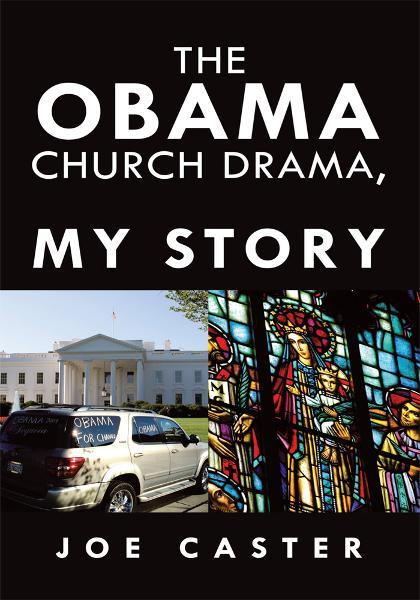 The Obama Church Drama, My Story