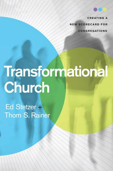 Transformational Church By: Ed Stetzer,Thom S. Rainer