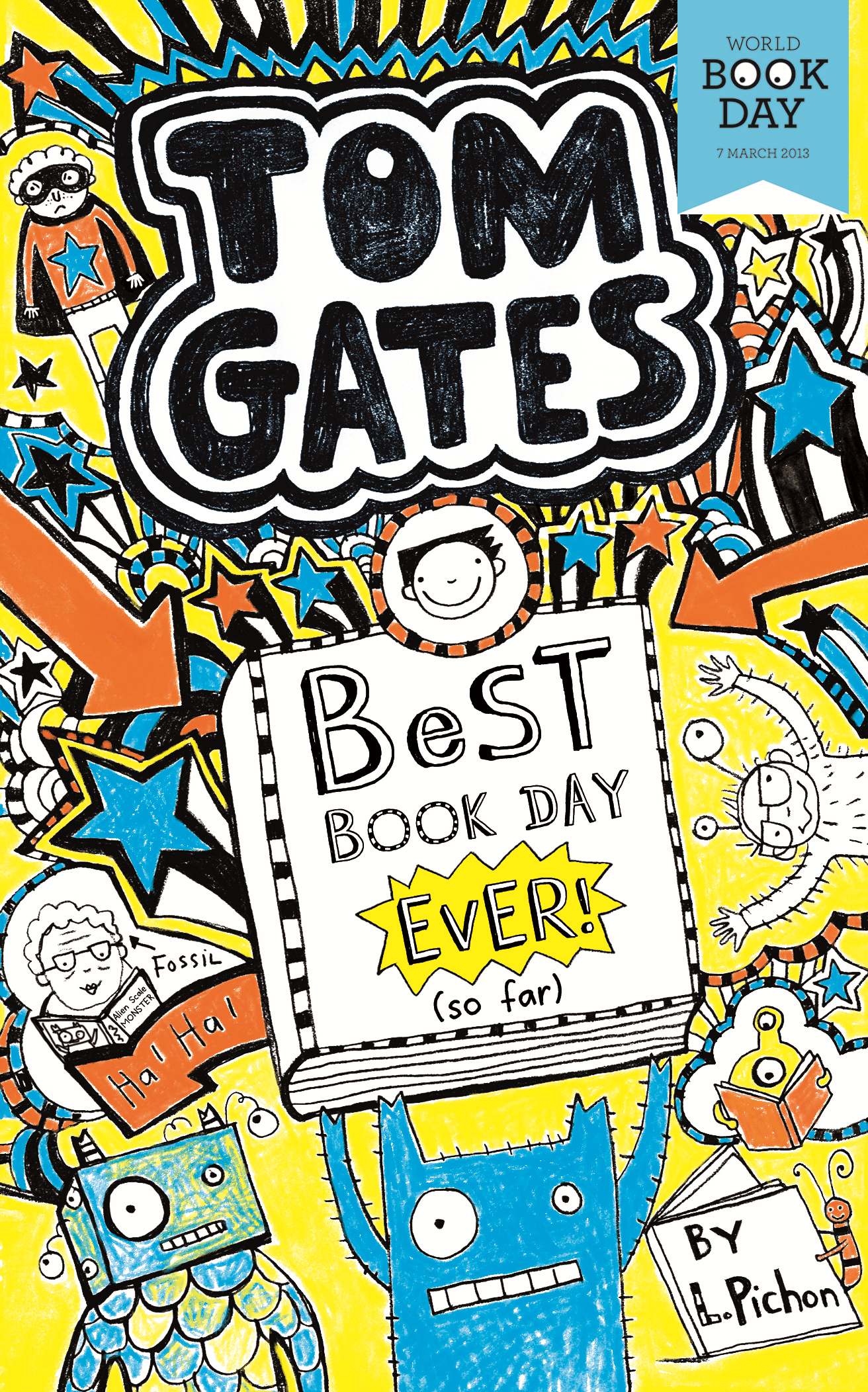 Tom Gates: Best Book Day Ever! (so far) World Book Day 2013