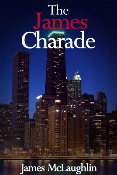The James Charade By: James McLaughlin
