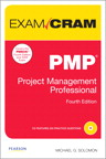 PMP Exam Cram: Project Management Professional By: Michael G. Solomon