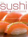 The Sushi Lover's Cookbook: