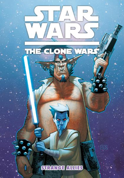 Star Wars: The Clone Wars--Strange Allies