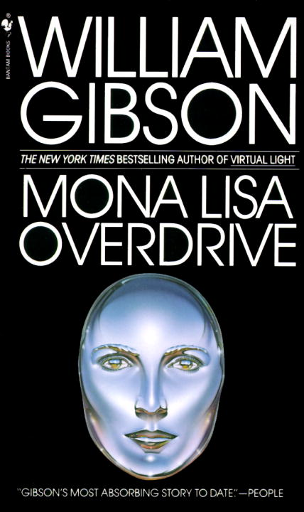 Mona Lisa Overdrive By: William Gibson
