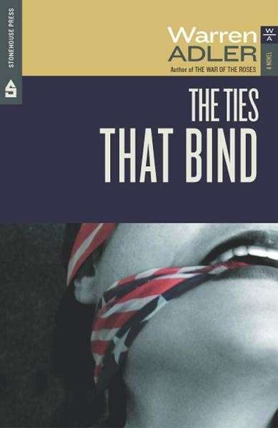 The Ties That Bind By: Warren Adler