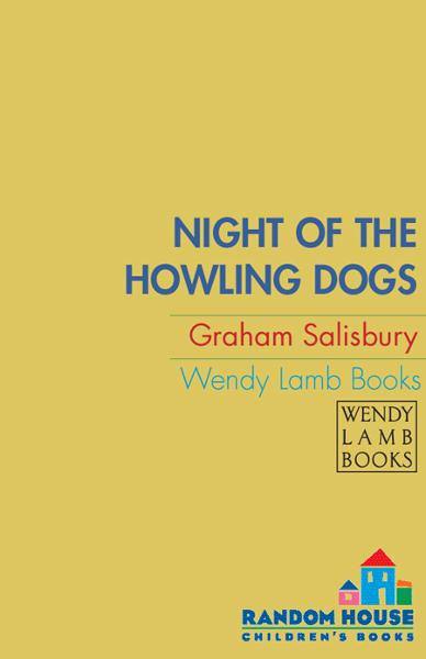 Night of the Howling Dogs By: Graham Salisbury