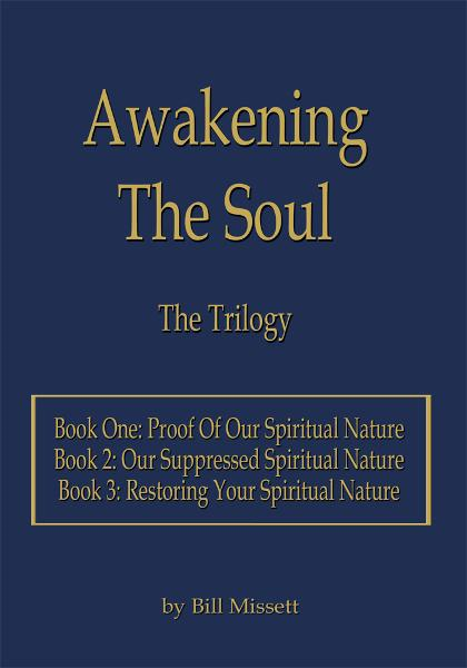 Awakening The Soul By: Bill Missett