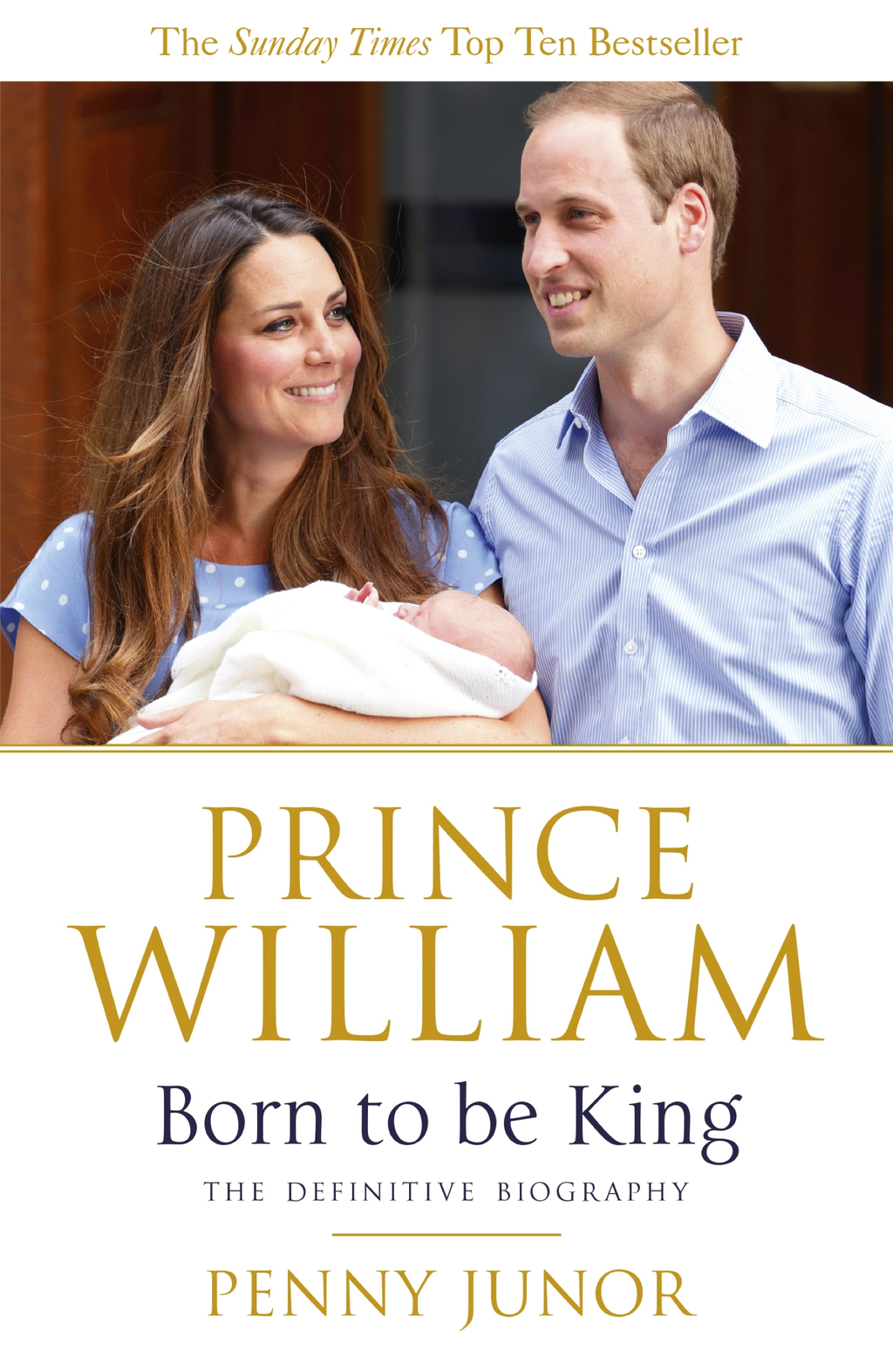 Prince William: Born to be King
