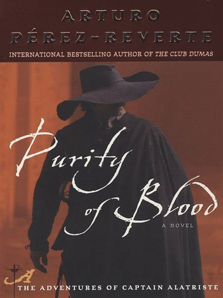 Purity of Blood By: Arturo Perez-Reverte