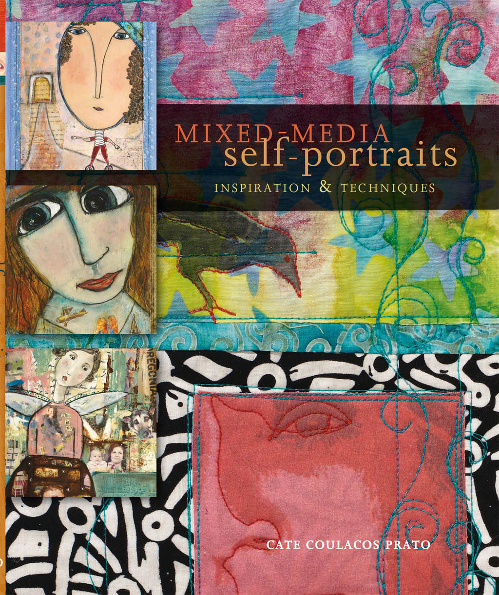 Mixed-Media Self Portraits Inspiration and Techniques