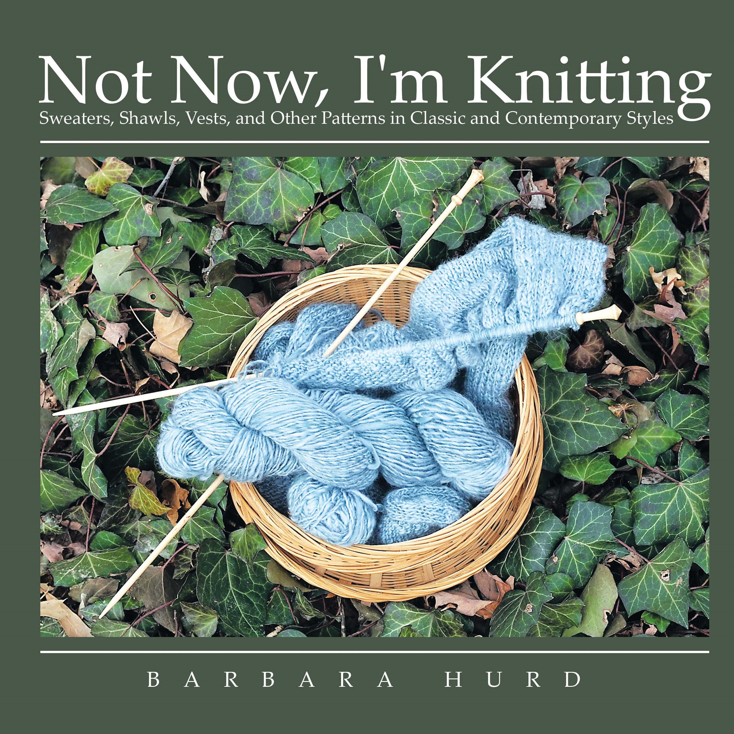 Not Now, I'm Knitting
