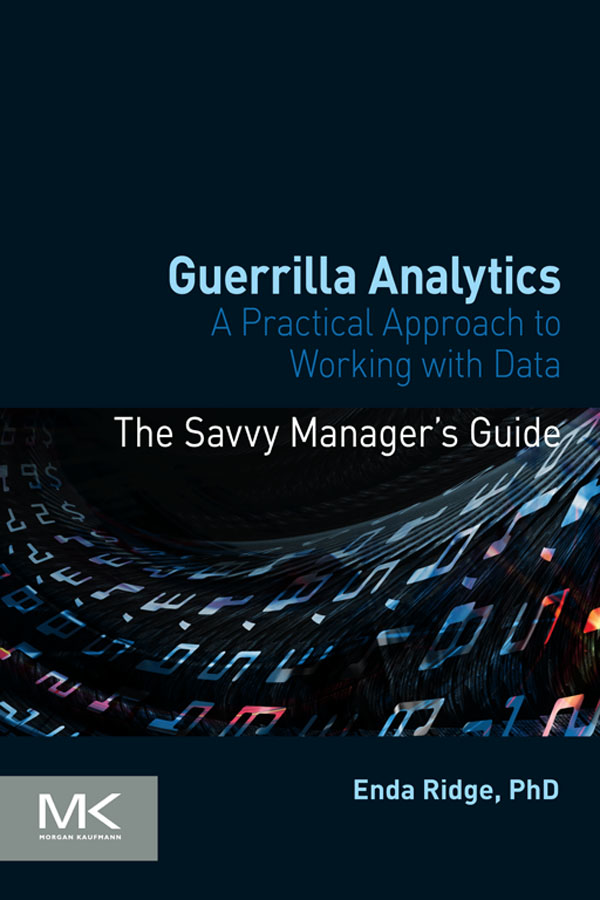 Guerrilla Analytics A Practical Approach to Working with Data