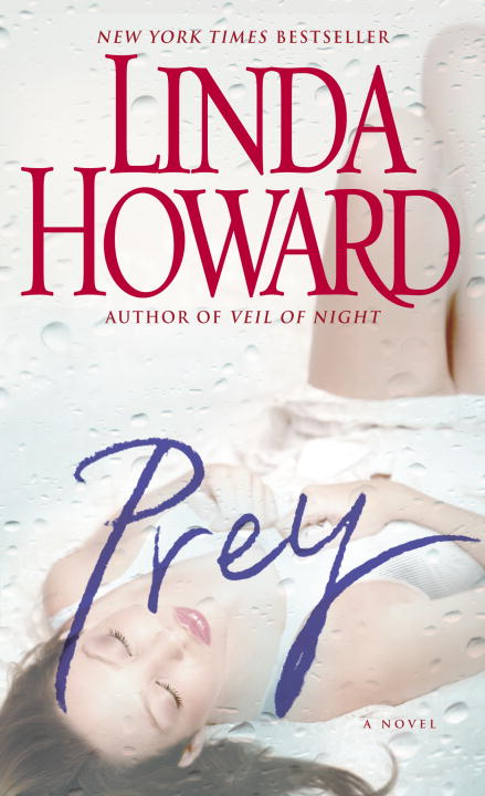 Prey: A Novel By: Linda Howard