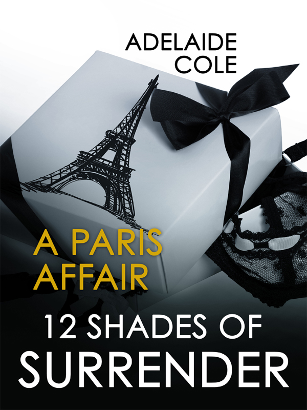 A Paris Affair By: Adelaide Cole