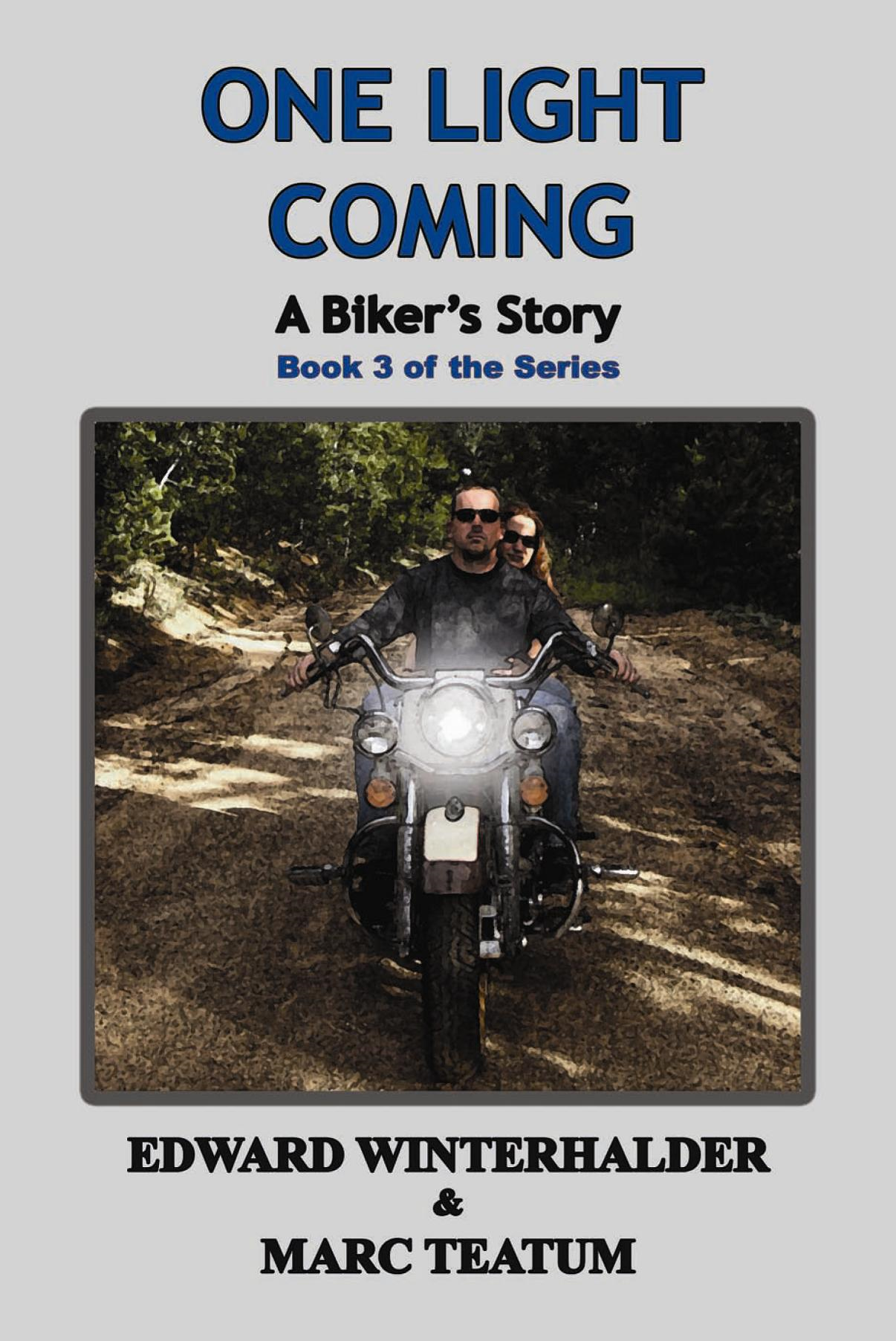 One Light Coming: A Biker's Story