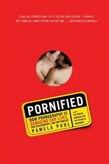 Pornified By: Pamela Paul
