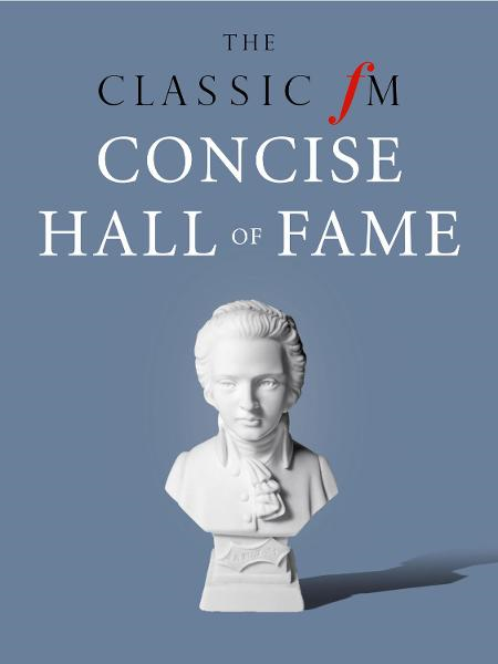 The Classic FM Concise Hall of Fame By: Darren Henley,Tim Lihoreau