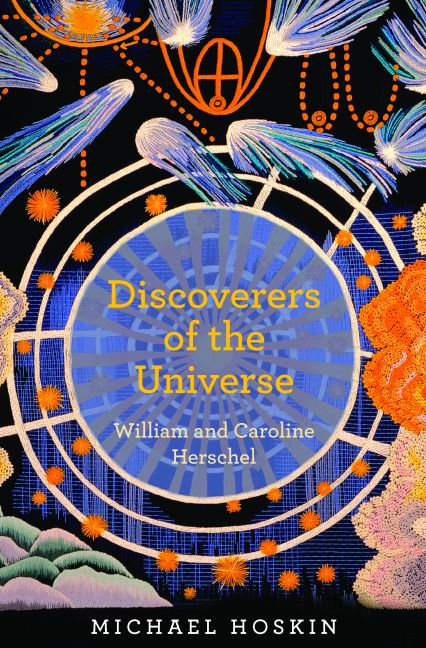Discoverers of the Universe By: Michael Hoskin