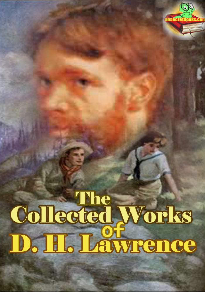 The Collected Works of David Herbert Lawrence,
