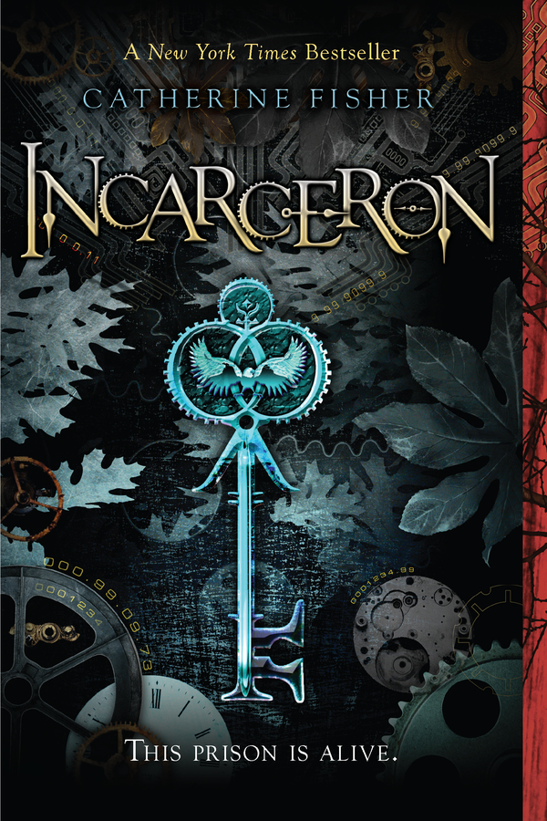 Incarceron By: Catherine Fisher