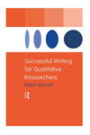 Successful Writing For Qualitative Researchers: