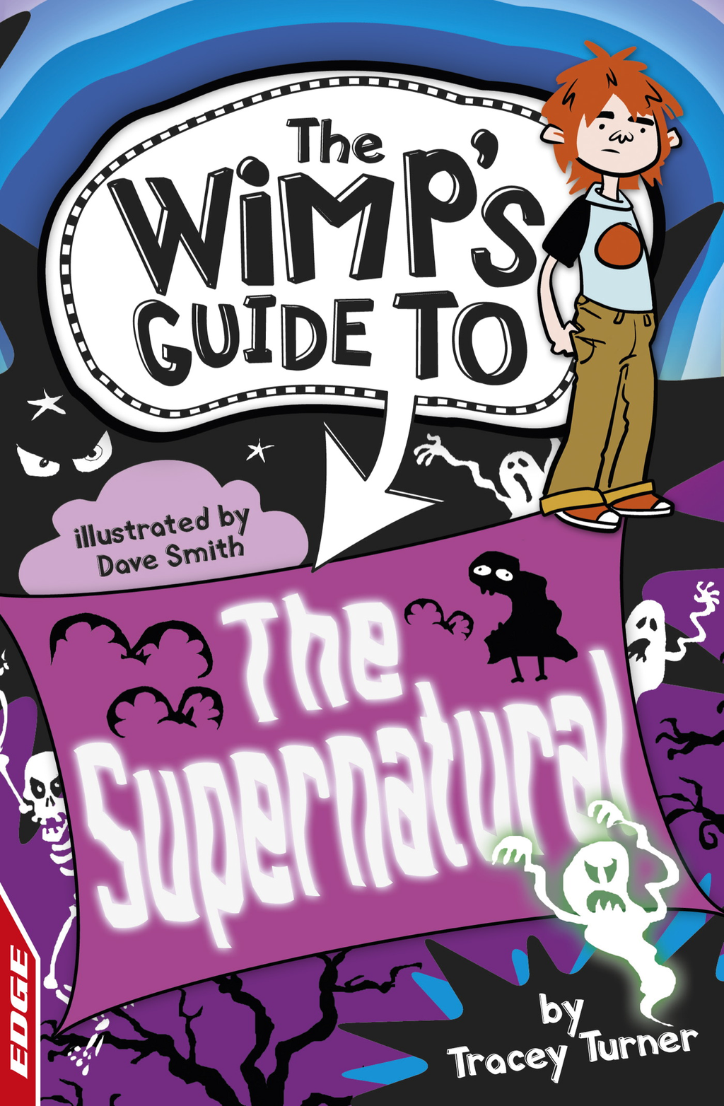 The Supernatural EDGE: The Wimp's Guide to: