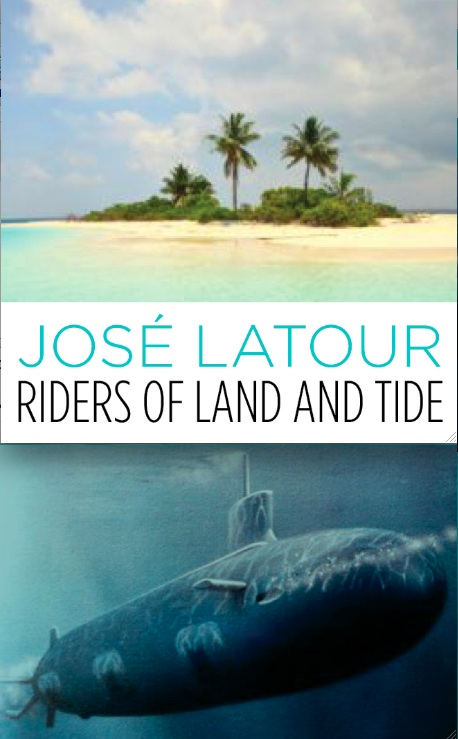 Riders of Land and Tide By: Jose Latour