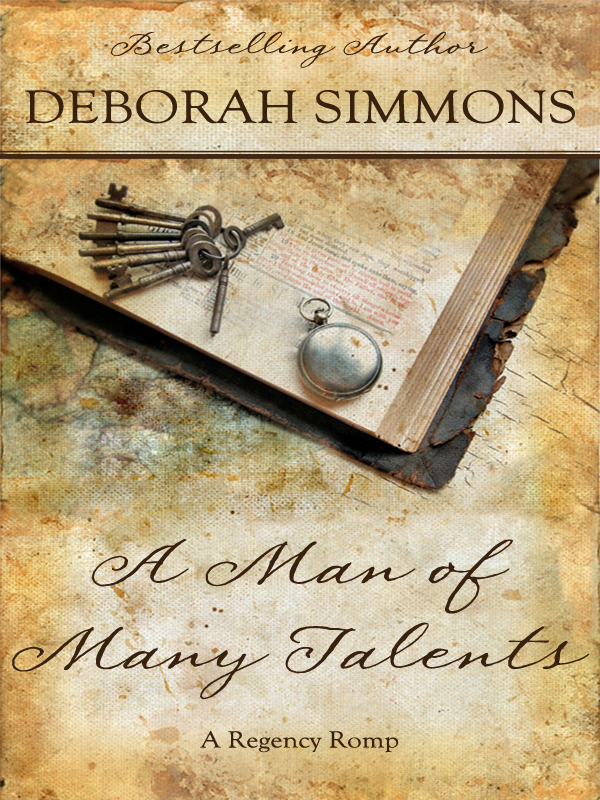 A Man of Many Talents By: Deborah Simmons
