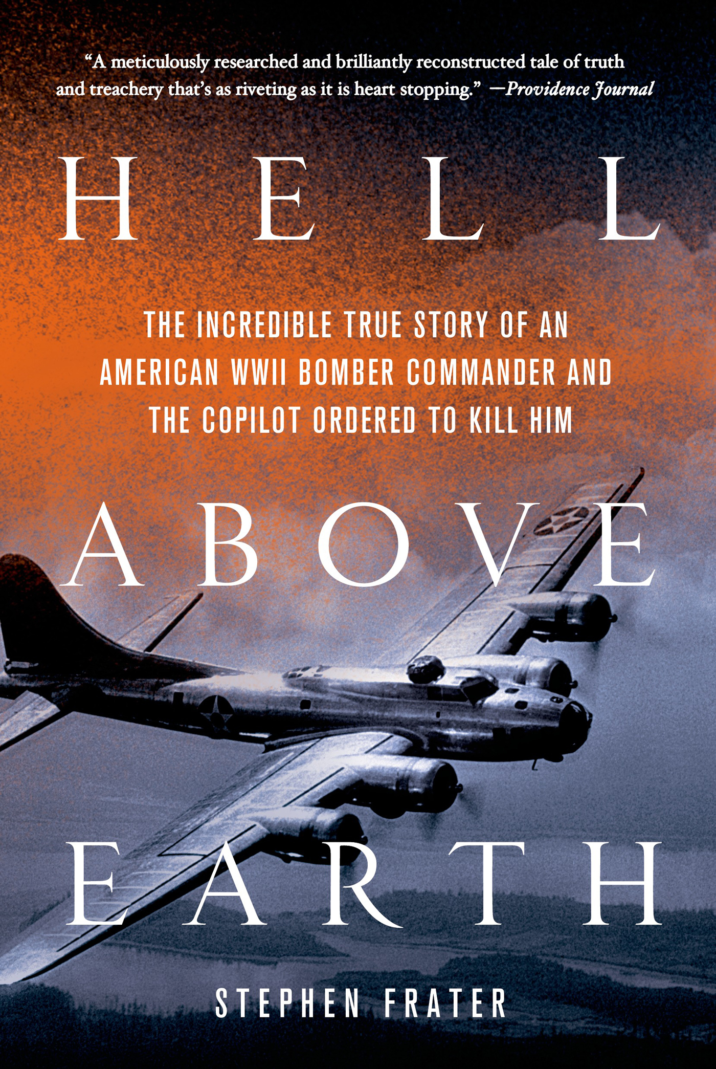 Hell Above Earth By: Stephen Frater