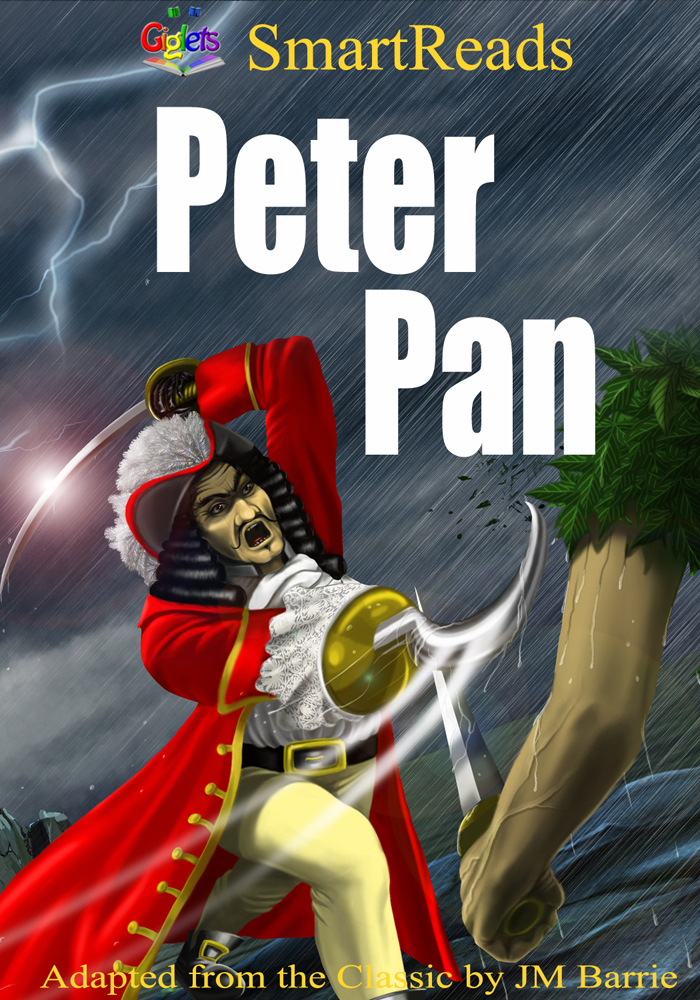 SmartReads Peter Pan Adapted from the Classic by JM Barrie By: Giglets