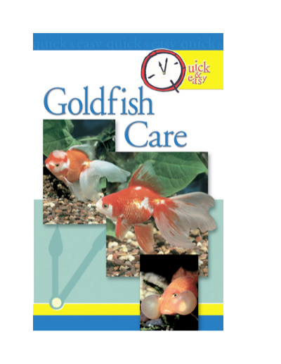 Quick & Easy Goldfish Care