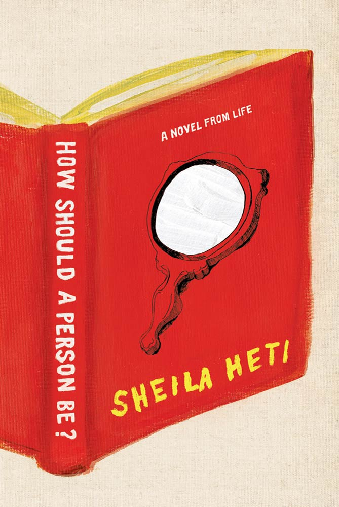 How Should a Person Be? By: Sheila Heti