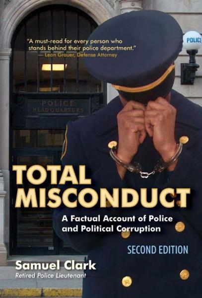 Total Misconduct By: Samuel Clark