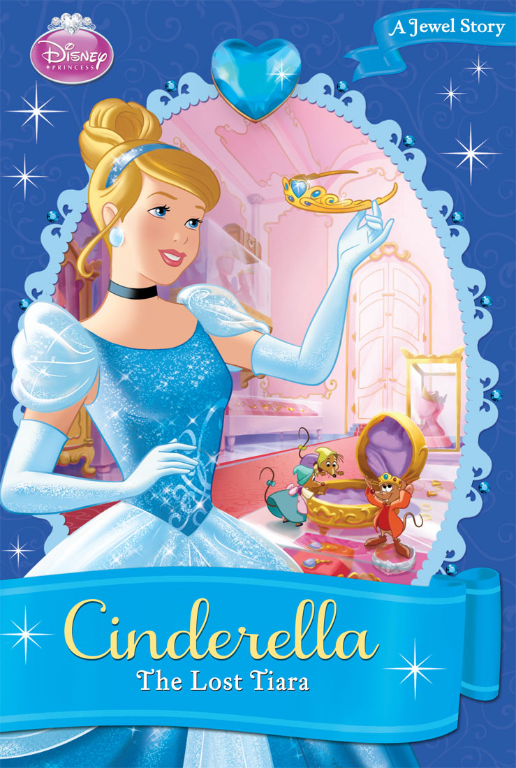Cinderella:  The Lost Tiara By: Disney Book Group