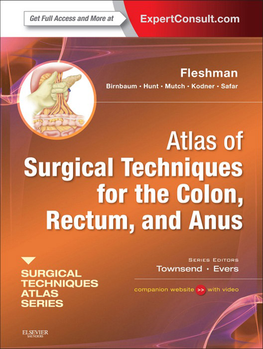 Atlas of Surgical Techniques for Colon, Rectum and Anus