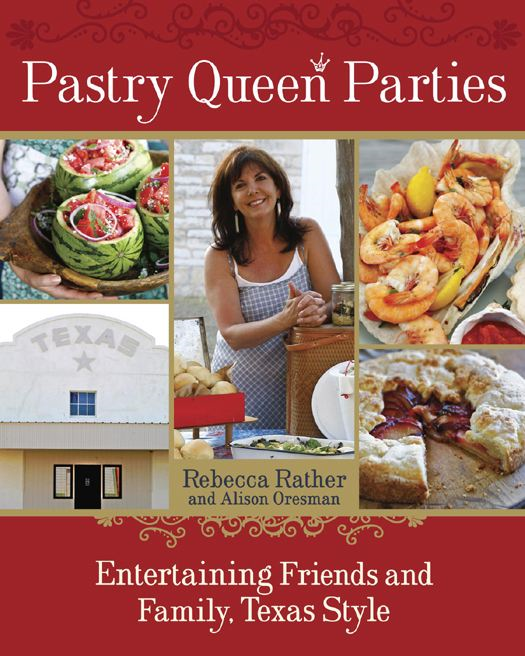 Pastry Queen Parties By: Alison Oresman,Rebecca Rather