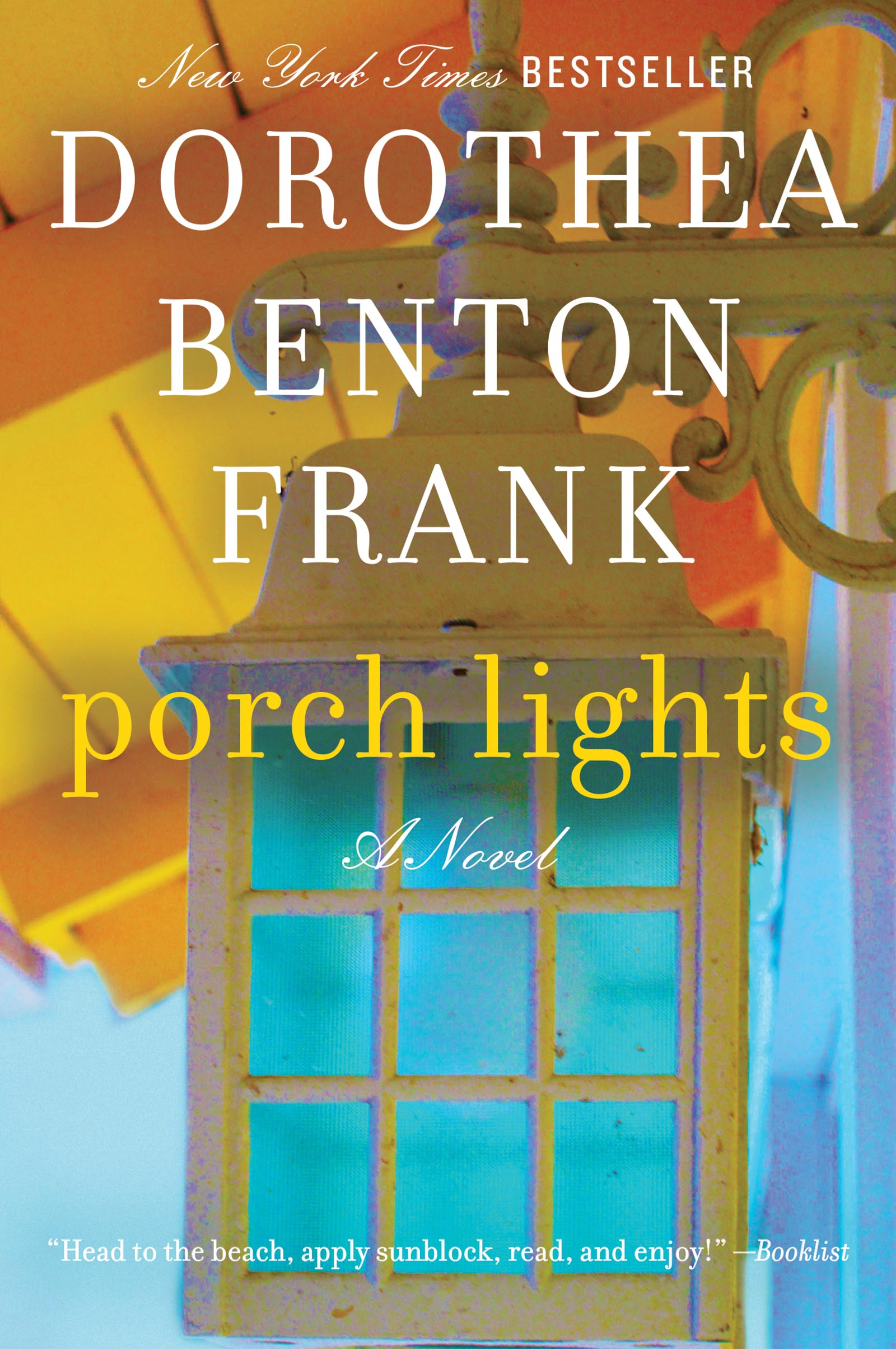 Porch Lights By: Dorothea Benton Frank