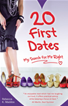 20 First Dates: How To Find The Perfect Man In 20 Dates