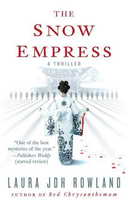 The Snow Empress By: Laura Joh Rowland
