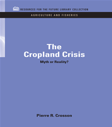 The Cropland Crisis Myth or Reality?
